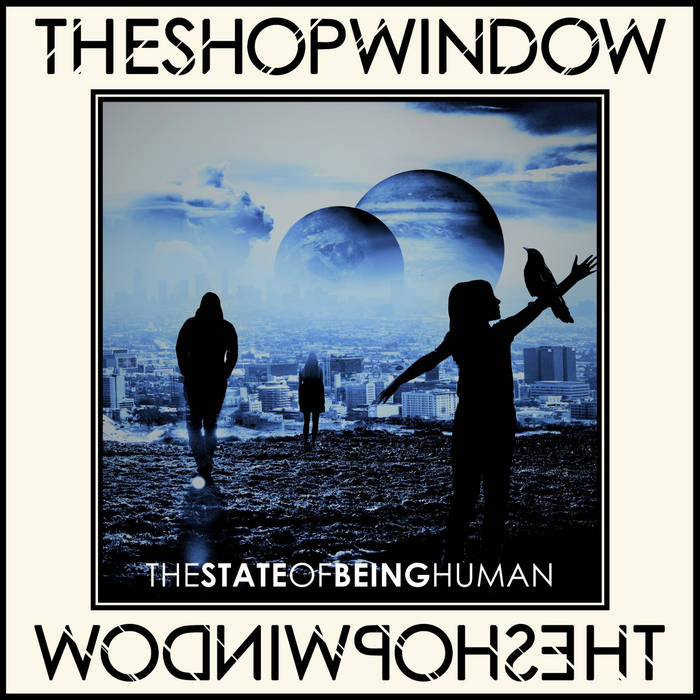 The Shop Window: The State Of Being Human – album review
