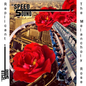 The Speed Of Sound – Replicant – single review