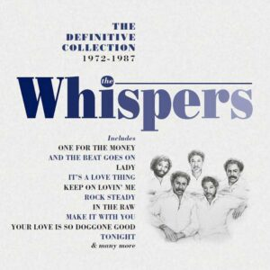 The Whispers: The Definitive Collection – album review