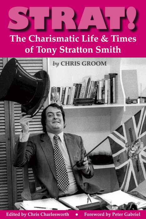 Strat!: The Charismatic Life and Times of Tony Stratton-Smith – book review