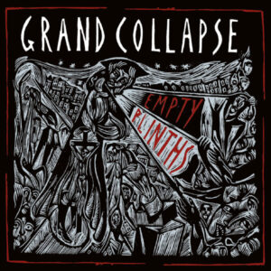 Grand Collapse Empty Plinths cover