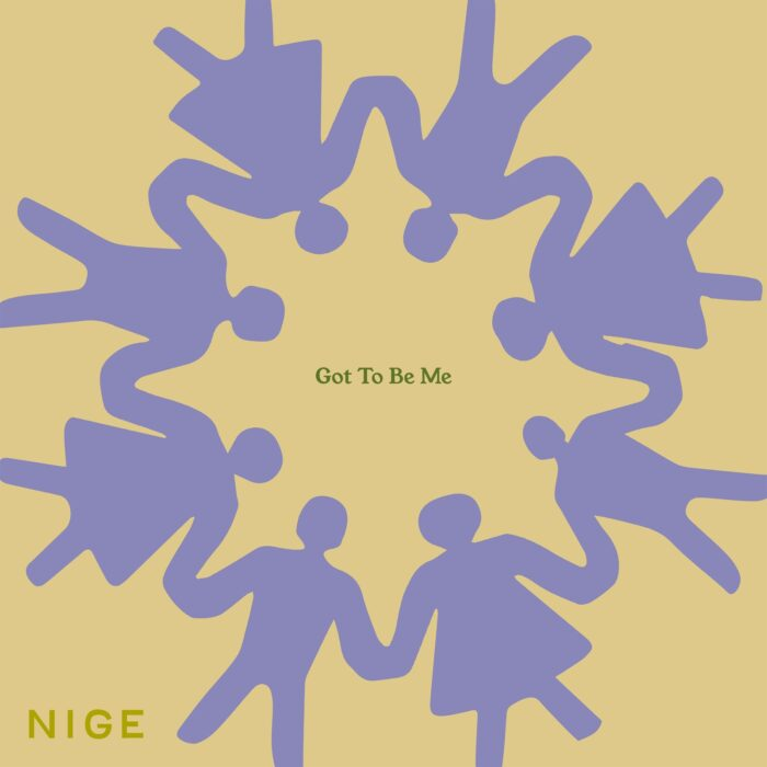 Nige – Got To be Me – Single Review