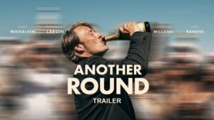 Another Round - film review