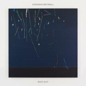 Stephen Fretwell Busy Guy album