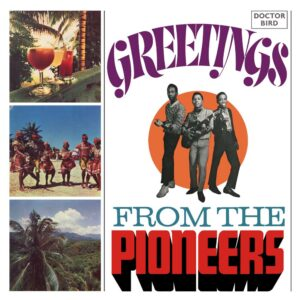 The Pioneers:  Greetings From The Pioneers – album review