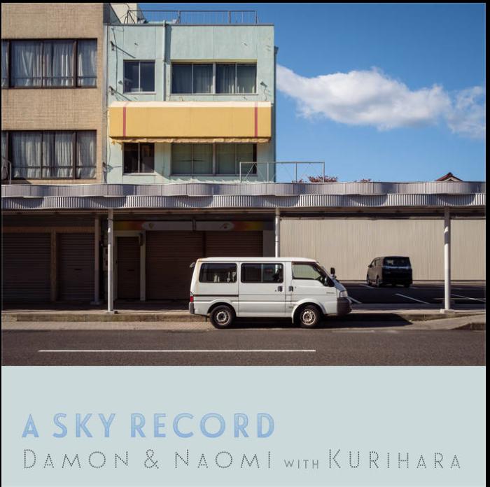 Damon & Naomi with Kurihara: 'A Sky Record' album review