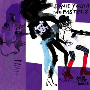Sonic Youth The Pastels cover art 2021