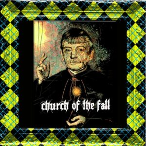 Church of The Fall: Greater Manchester Fringe – preview
