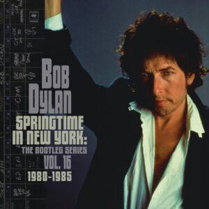 Bob Dylan: Springtime In New York – The Bootleg Series, Vol. 16 (1980-1985) – album review