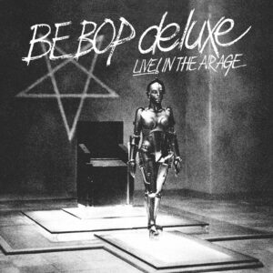 Be Bop Deluxe – Live! In The Air Age – album review