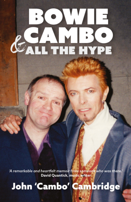 Bowie, Cambo And All The Hype by John Cambridge – book review