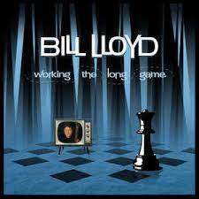 Bill Lloyd – Working The Long Game – album review