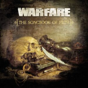 Warfare – The Songbook Of Filth – album review