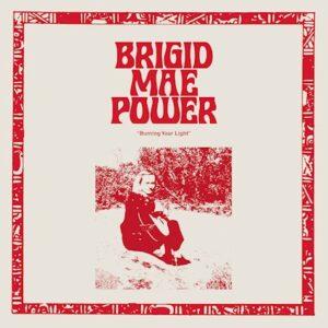Brigid Mae Power: Burning Your Light – EP review