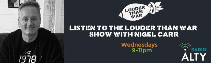 LOUDER THAN WAR RADIO SHOW