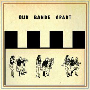 Our Bande Apart album cover