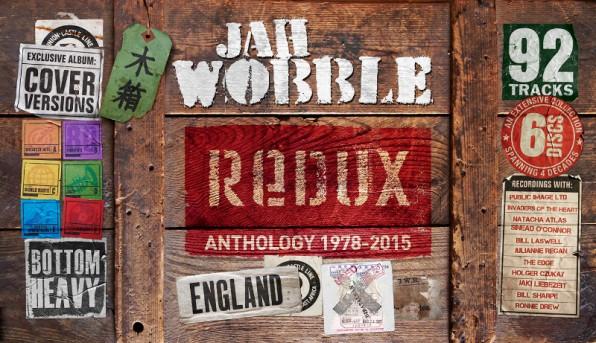 Jah Wobble Announces 'Redux' A 6 Cd Career Retrospective Box Set