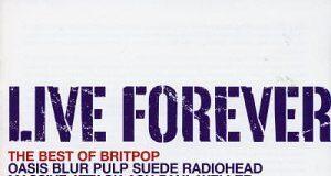 Live Forever Britpop album cover