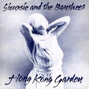 Siouxsie and the Banshees to reissue special Hong Kong Garden for 35th anniversary