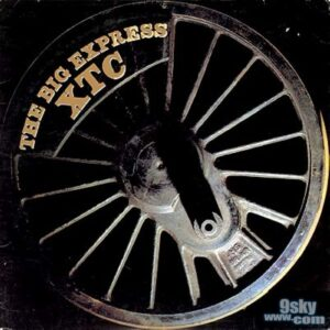 XTC: The Big Express – A Thirtieth Anniversary Celebration – album reappraisal