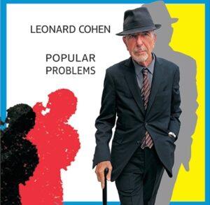 Leonard Cohen: Popular Problems – album review