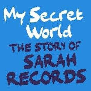 Sarah Records: Details about a whole weekend celebrating one of John Peels favourite labels