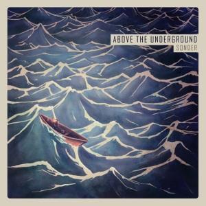 Above the Underground: Sonder – album review