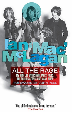 Ian McLagan: All The Rage – book review