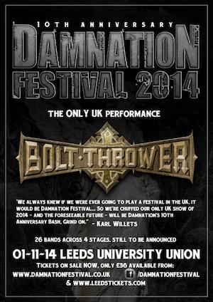Damnation Festival 2014: Bolt Thrower To Headline 10th Anniversary Edition Of Legendary Festival