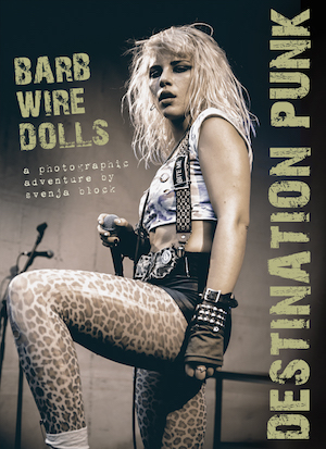BARB WIRE DOLLS Destination Punk Book front cover - Louder Than War ...