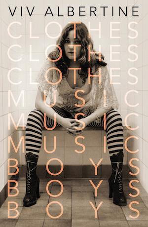 Viv Albertine, former Slits member, has written brilliant autobiography – book review