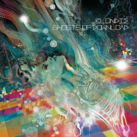 Blondie: Ghosts Of Download – album review