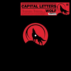 Capital Letters: Wolf – EP review