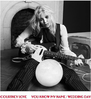 Listen To This: Courtney Love has released a stream of a track off her now confirmed new AA single.