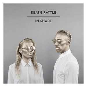 Death Rattle: In Shade – album review