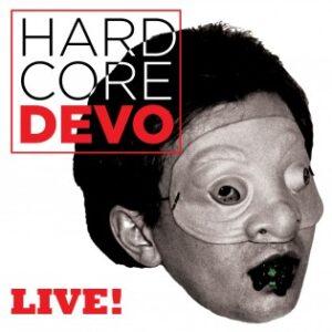 DEVO: Hardcore DEVO – Live! – album review