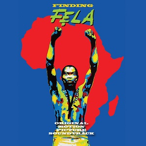 Fela Kuti: Finding Fela – album and movie review
