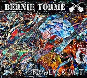 Bernie Torme: Flowers And Dirt – album review