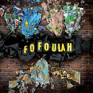 Fofoulah: Fofoulah – album review