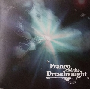 Franco And The Dreadnought: Franco And The Dreadnought – album review