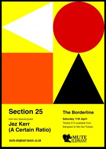legendary factory bands Section 25 and Jez Kerr to play special one of london show