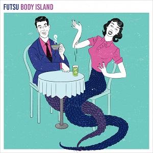 Futsu: Body Island – album review