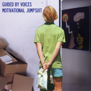 Guided By Voices: Motivational Jumpsuit – album review