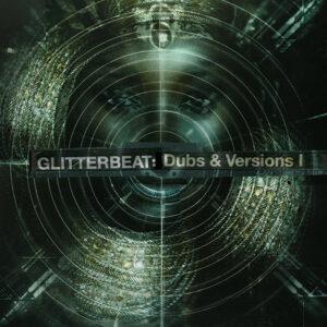 Glitterbeat Records: Dubs & Versions 1 – album review