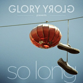Glory Glory: So Long – ep review