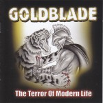 Goldblade 'The Terror Of Modern Life'