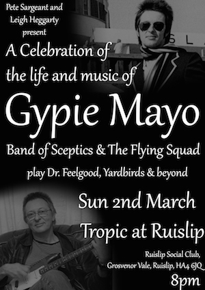 Special Tribute Gig For Dr. Feelgood's Late Gypie Mayo