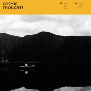 Louder Than War Album Premiere: Cosmic Thoughts – brilliant dark, moody post punk band