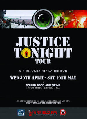 Justice for the 96/the only campaign that matters/and the tour when music did its bit