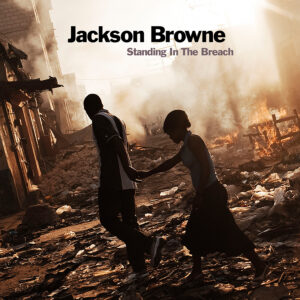 Jackson Browne: Standing In The Breach – album review